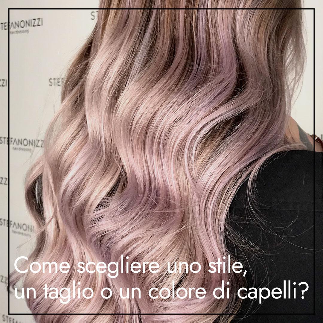 come scegliere uno stile e un colore di capelli